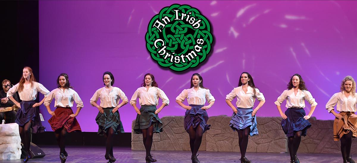 An Irish Christmas | Official Bakersfield Fox Theater